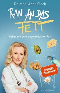 """Buch Cover: Dr. Med. Anne Fleck: """"Ran an das Fett"""""""