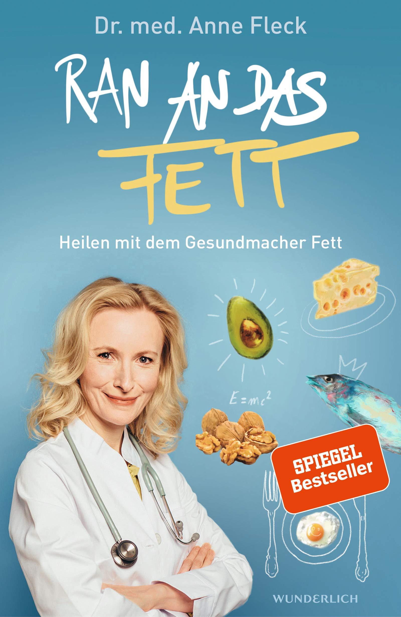 """Book Cover: Dr. Med. Anne Fleck: """"Ran an das Fett"""""""