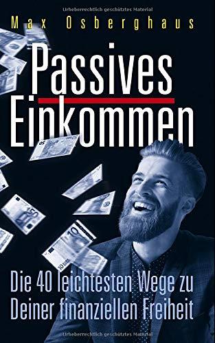 Book Cover: Max Osberghaus: Passives Einkommen