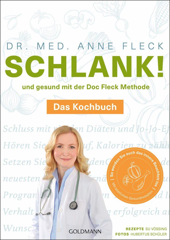 Buchcover: Schlank! und gesund mit der Doc Fleck Methode: Band 2 von 2: Das Kochbuch